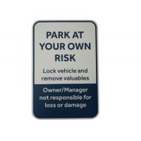 UV Printed Aluminum Metal Signs Parking Control Weather Resistant Customized Size Manufactures