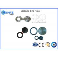 """High Precision Spectacle Blind Flange , Nickel Alloy Flanges Size 2""""-24"""" Manufactures"""