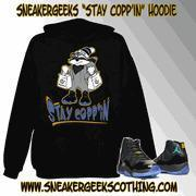 STAY COPP'IN Hoodie to match the Gamma Blue 11s