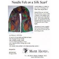 Needle Felt Instructions for Silk Scarf, Hat or Purse Manufactures